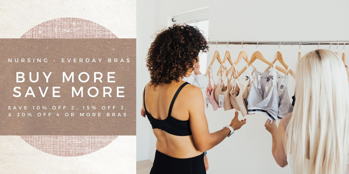 Buy More Save More on BRAS