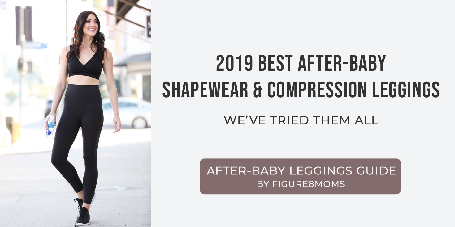 Best After-Baby Shapewear and Compression Leggings: What to wear after your baby